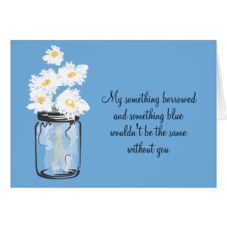Be My Bridesmad - Mason Jar & Daisies Greeting Card