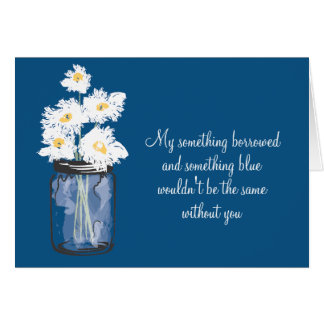Be My Bridesmad - Mason Jar & Daisies Card