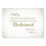 Be My Bridesmaid | Gold Confetti 13 Cm X 18 Cm Invitation Card