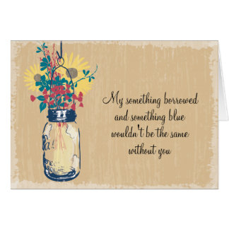 Be My Bridesmaid - Mason Jar Wildflowers Greeting Card