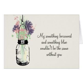 Be My Bridesmaid - Mason Jar Wildflowers Card