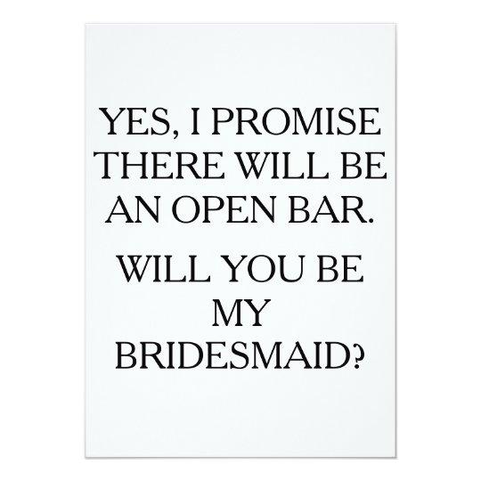 be my bridesmaid open bar funny card