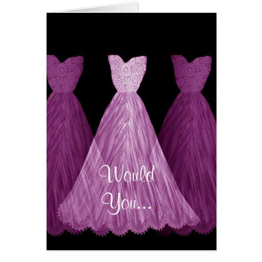 Be My Bridesmaid - PURPLE Dresses Wedding Card