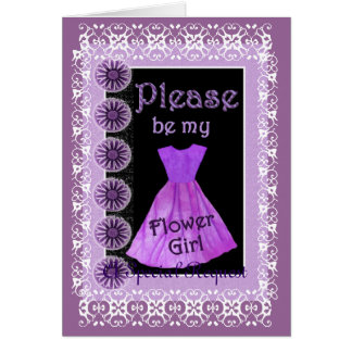 Be My Flower Girl -  PURPLE Dress and Lace Greeting Card