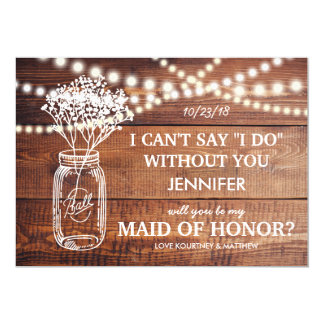 BE MY MAID OF HONOR | RUSTIC COUNTRY BRIDESMAID CARD