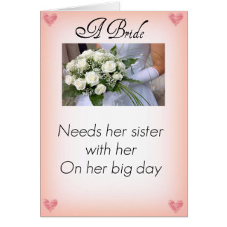 Be My Maid of Honor Sister Greeting Card