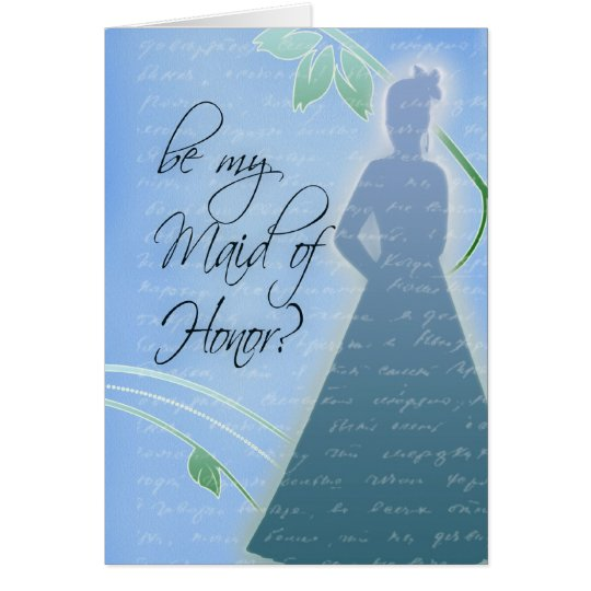 Be my Maid of Honour? Card