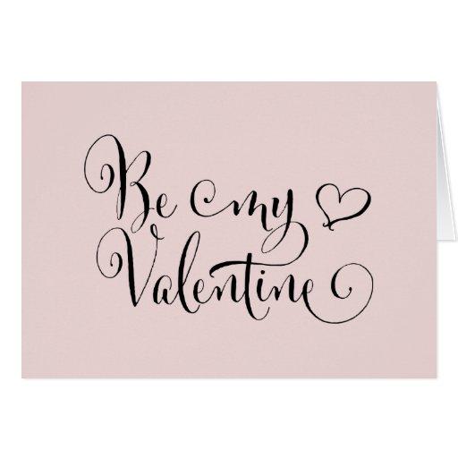 Be my valentine fun calligraphy blush note card zazzle