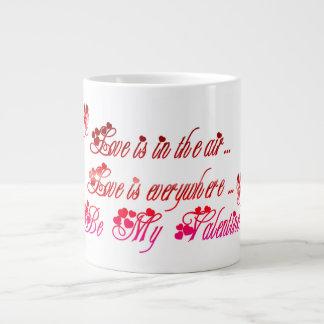 Be My Valentine Giant Coffee Mug