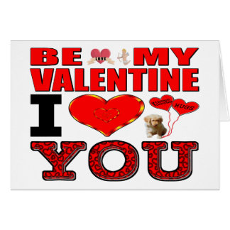 Be My Valentine I Love You Cards