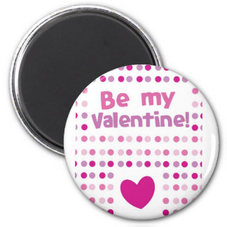 Be my Valentine spotty card products 6 Cm Round Magnet