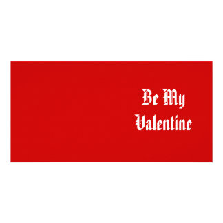 Be My Valentine. Valentines Day. Red and White. Photo Card Template