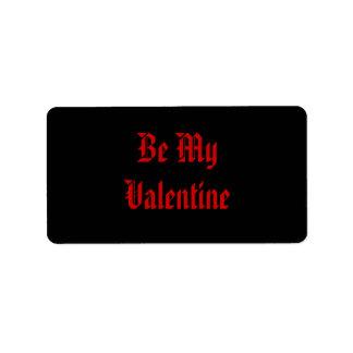 Be My Valentine. Valentines Day. Red Black. Custom Label