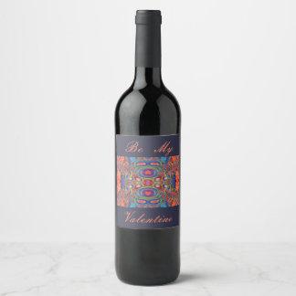 Be my valentine wine label