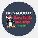 Be Naughty! Save Santa The Trip! Stickers