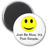 Be Nice 6 Cm Round Magnet