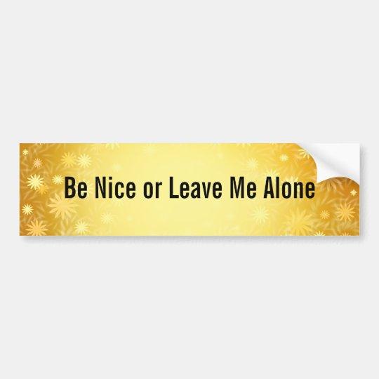 Be Nice Customisable Bumper Sticker