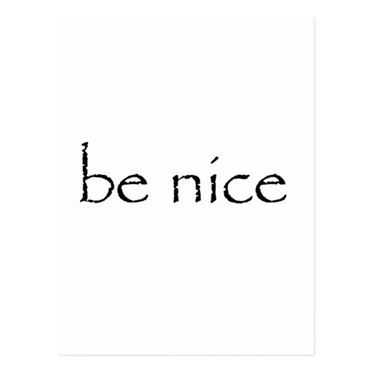 be nice Customise Product Postcard