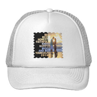 Be Nice Honest Faithful Happy Wise & Be yourself Cap