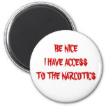 BE NICE..... MAGNETS