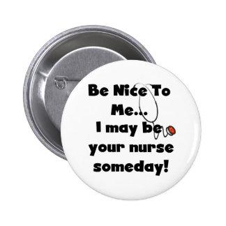 Be Nice Nurse Button