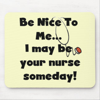 Be Nice Nurse Tshirts and Gifts Mouse Mat
