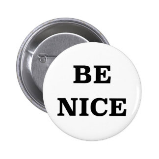 Be Nice (spread the word) 6 Cm Round Badge