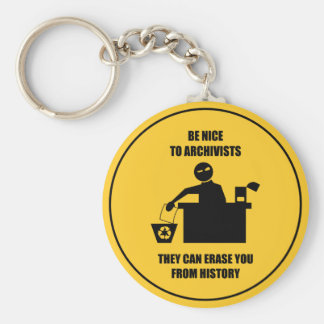 Be Nice to Archivists Basic Round Button Key Ring
