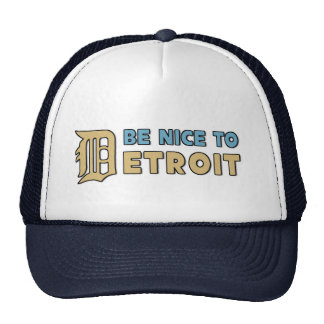 Be nice to Detroit Trucker Hat