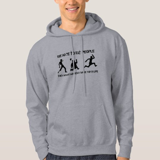 Be nice to fat people hoodie