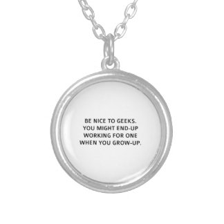 Be nice to geeks round pendant necklace