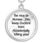 Be Nice To Nurses