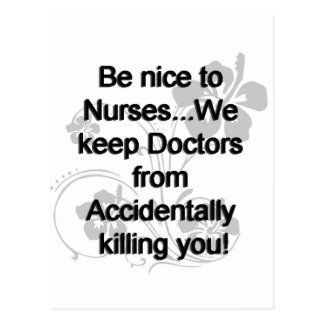 Be Nice To Nurses Postcards