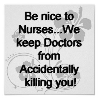 Be Nice To Nurses Poster