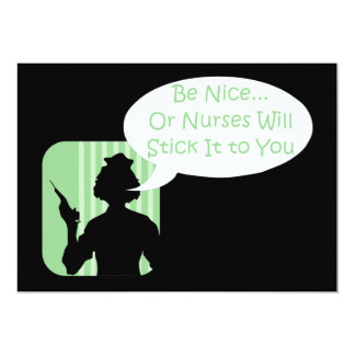 "Be Nice to Nurses Week 5"" X 7"" Invitation Card"