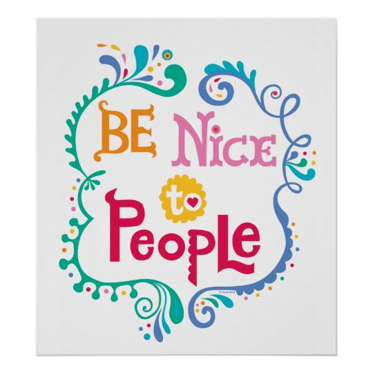 Be Nice To People poster
