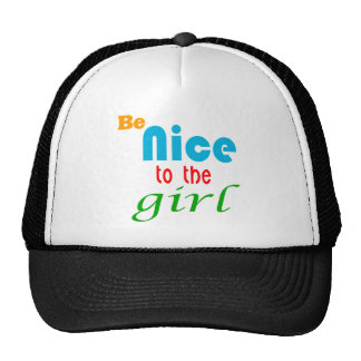 Be Nice to the girl Mesh Hats