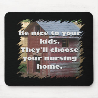 Be Nice To Your Kids Mouse Mat
