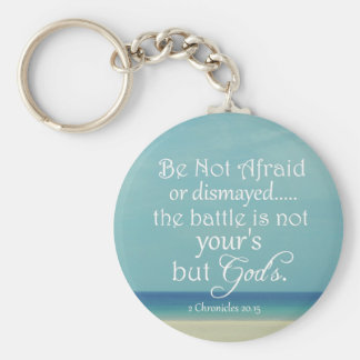 Be Not Afraid Bible Verse Basic Round Button Key Ring