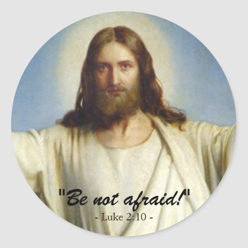 """Be Not Afraid"" Custom Sticker"