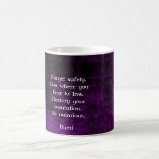 Be Notorious Rumi Inspirational Quote Coffee Mug