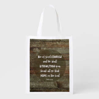 Be of Good Courage - Psalm 31:24 Reusable Grocery Bag