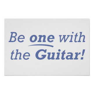 Be one with the Guitar! Poster