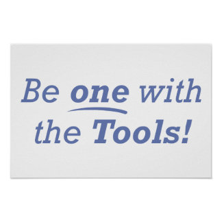 Be one with the Tools! Poster