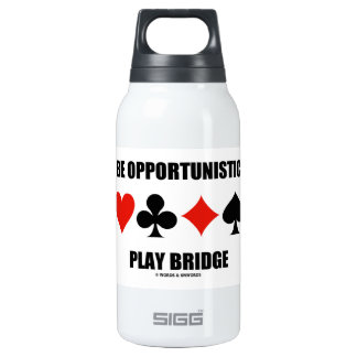 Be Opportunistic Play Bridge (Four Card Suits)