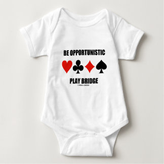Be Opportunistic Play Bridge (Four Card Suits) Baby Bodysuit