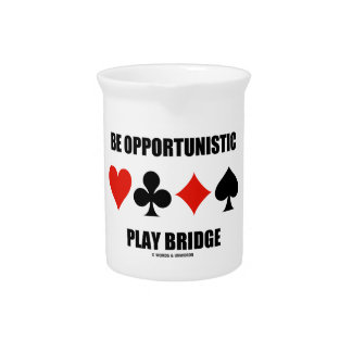 Be Opportunistic Play Bridge (Four Card Suits) Drink Pitcher