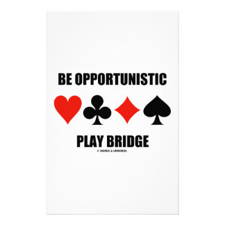 Be Opportunistic Play Bridge (Four Card Suits) Personalised Stationery