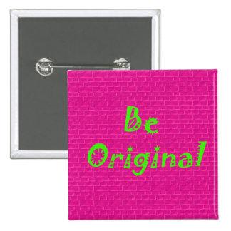 Be Original 15 Cm Square Badge