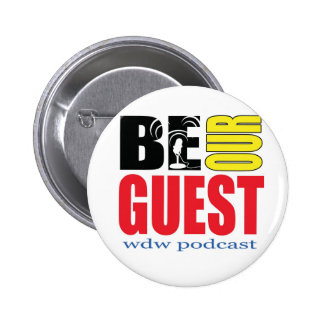 Be Our Guest Podcast Button! 6 Cm Round Badge